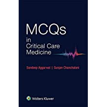 MCQS in Critical Care Medicine
