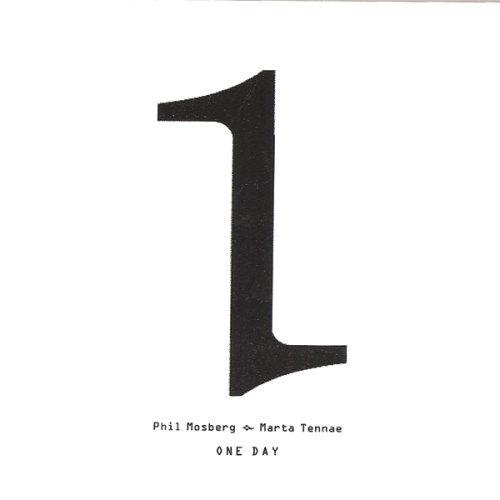 One Day by Phil Mosberg & Marta Tennae (2007-12-10)
