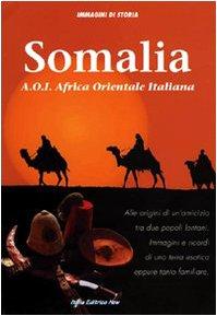 Somalia A.O.I. Africa Orientale Italiana