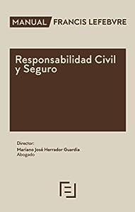 seguro responsabilidad civil: Manual Responsabilidad Civil y Seguro