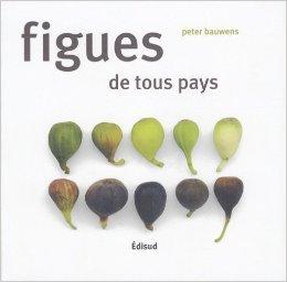 Figues de tous pays de Peter Bauwens ( 21 avril 2008 )