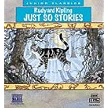 Just So Stories (Classic Literature With Classical Music. Children's Favorites)