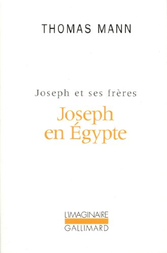 Joseph et ses frères, tome 3 : Joseph en Egypte