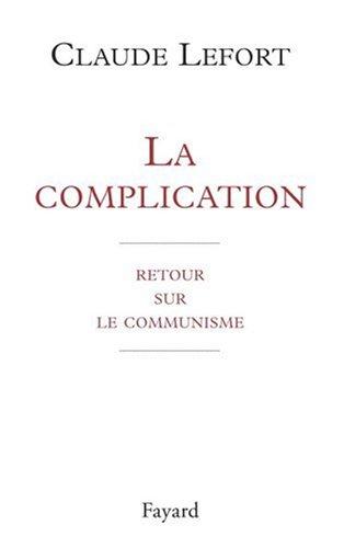 La complication. Retour sur le communisme