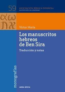 Los manuscritos hebreos de ben sira: Traducción y notas (Asociación bíblica española) por Víctor Morla Asensio