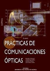 Prácticas de comunicaciones ópticas por Beatriz . . . [et al. ] Ortega Tamarit
