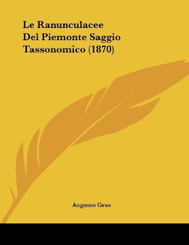 Le Ranunculacee del Piemonte Saggio Tassonomico (1870)