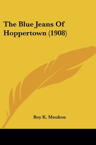 The Blue Jeans of Hoppertown (1908)