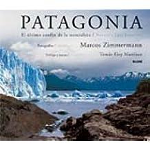 Patagonia: El Ultimo Confin de La Naturaleza/Nature's Last Frontier
