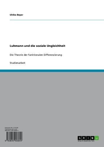 Luhmann und die soziale Ungleichheit: Die Theorie der funktionalen Differenzierung