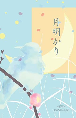 Agenda Agosto-luglio: Tsukiakari Chiaro Di Luna, Diario in Italiano E Giapponese