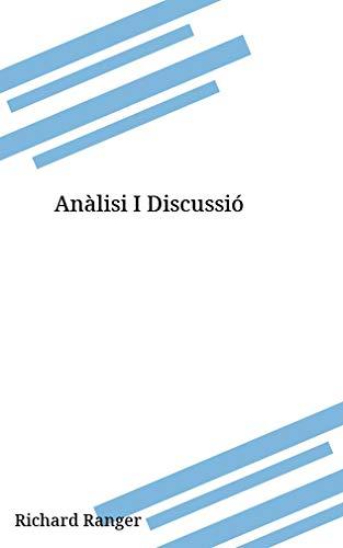 Anàlisi I Discussió (Catalan Edition)