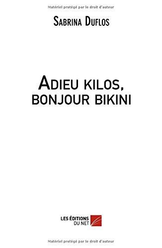 Adieu kilos, bonjour bikini par Sabrina Duflos