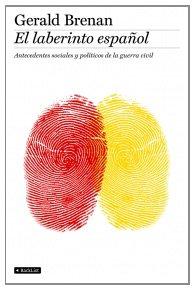 Descargar Libro El laberinto español (BackList Contemporáneos No Ficción) de Gerald Brenan