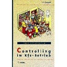 Controlling im Kfz-Betrieb: Bilanzanalyse und KER im Rahmen des betrieblichen Controllingsystems