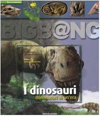 I dinosauri, dominatori di un'era