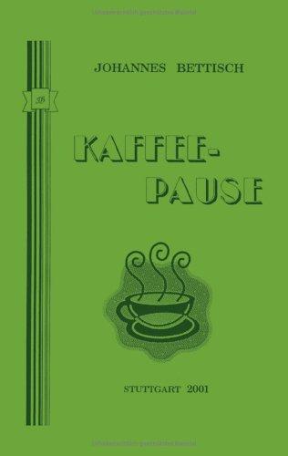 Kaffeepause: Gedanken über ernstere und weitere heitere Angelegenheiten