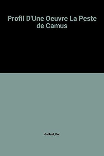 Profil D'Une Oeuvre La Peste de Camus