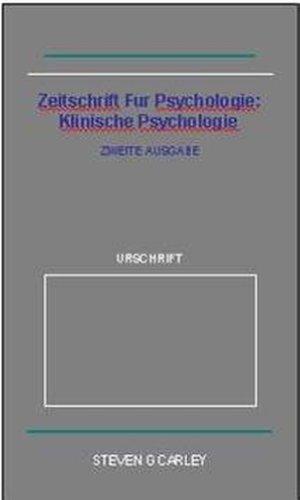 Zeitschrift Fur Psychologie: Klinische Psychologie
