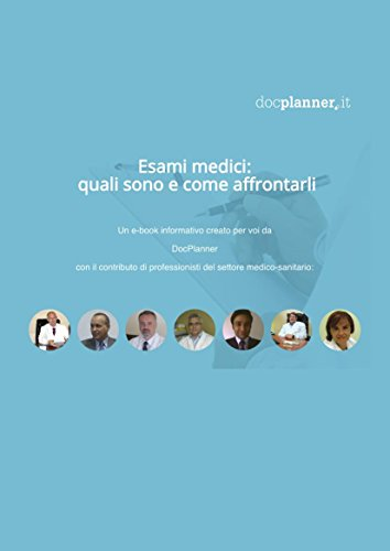 Esami Medici: Quali Sono e Come Affrontarli