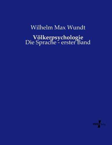 Völkerpsychologie: Die Sprache - erster Band