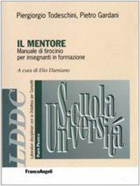 Il mentore. Manuale di tirocinio per insegnanti in formazione