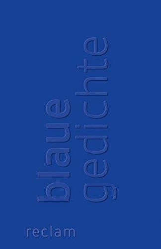 (Blaue Gedichte (Reclams Universal-Bibliothek))