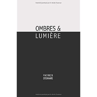 Ombres & lumière