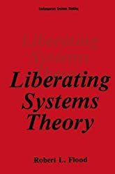 Liberating Systems Theory (Contemporary Systems Thinking) by Robert L. Flood (1990-08-31)