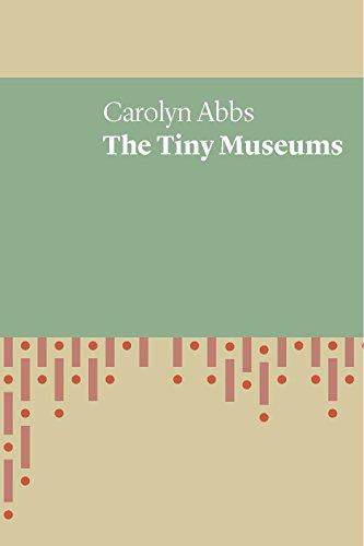 Tiny Museums (Uwap Poetry) por Carolyn Abbs