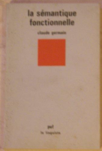 La semantique fonctionnelle (Le Linguiste)