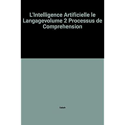 L'intelligence artificielle et le langage :  processus de comprehension