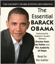 The Essential Barack Obama: Dreams from My Father and The Audacity of Hope