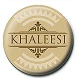 Chapa Juego de tronos Khaleesi