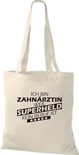 Shirtstown Sac en tissu Ich bin Dentiste, parce que Superheld aucun Occupation est Nature