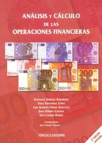 Análisis y cálculo de las operaciones financieras por Santiago Ximénez Rodríguez