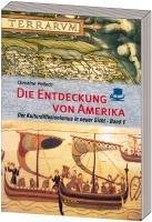 Die Entdeckung von Amerika: Der Kulturdiffusionismus in neuer Sicht. Band 1: Transpazifische Beziehungen