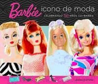 Barbie, icono de moda (Caelus books) por Jennie D'Amato