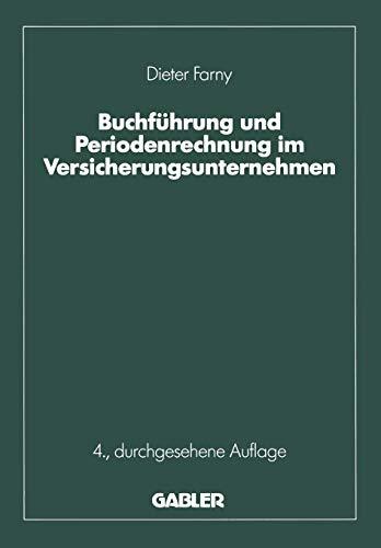 Buchführung und Periodenrechnung im Versicherungsunternehmen (Die Versicherung) (German Edition)