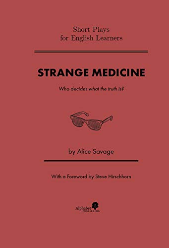 Strange Medicine (Short Plays for English Learners Book 4) (English Edition)