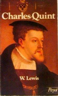Charles-Quint, empereur d'Occident, ...