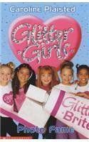 Photo Fame (Glitter Girls) by C. A. Plaisted (23-May-2003) Paperback