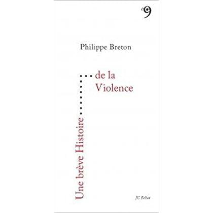 Une Breve Histoire de la Violence