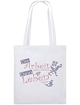 Comedy Bags - Die Arbeit kann warten dein Leben nicht! - Jutebeutel bedruckt, Baumwolltasche zwei lange Henkel...
