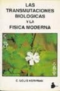 TRANSMUTACIONES BIOLOGICAS Y LA FISICA M