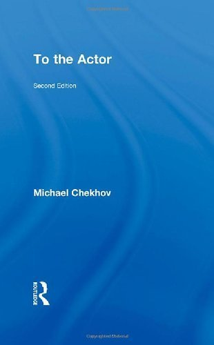 To the Actor by Chekhov, Michael (2002) Paperback