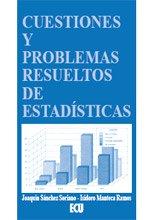 Cuestiones y problemas resueltos de estadística por Isidro Manteca Ramos