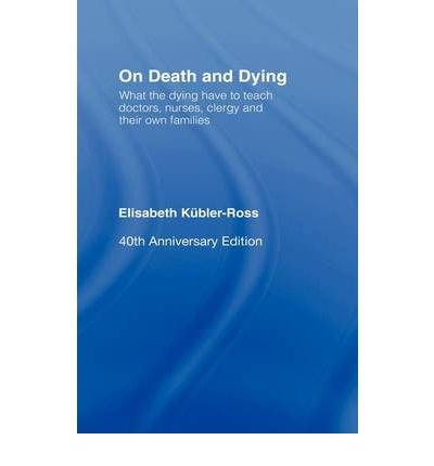 [(On Death and Dying)] [Author: Elisabeth Kübler-Ross] published on (March, 2009)