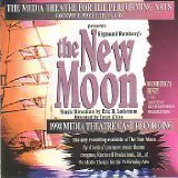 The Media Theatre for the Performing Arts - The New Moon (1998 Media Theatre Cast Recording) (CD) by Sigmund Romberg (1998-05-03) -