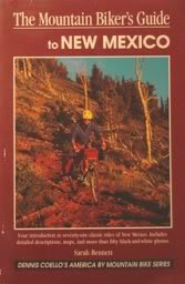 The Mountain Biker's Guide to New Mexico (America by Mountain Bike S.) por Sarah Bennett
